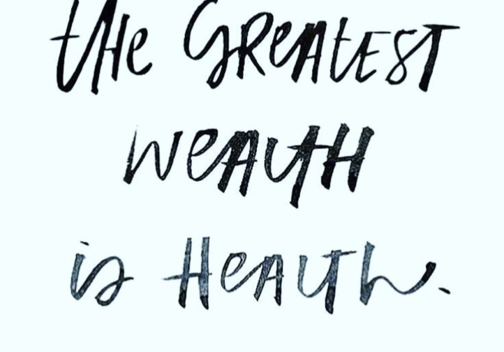 Greatest-wealth-is-health-blog-pic